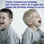Happy Belated Birthday for brother
