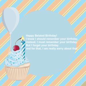Belated Birthday Greetings