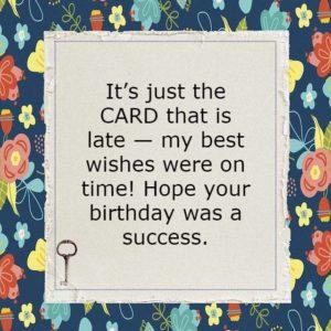 Belated Birthday Cards