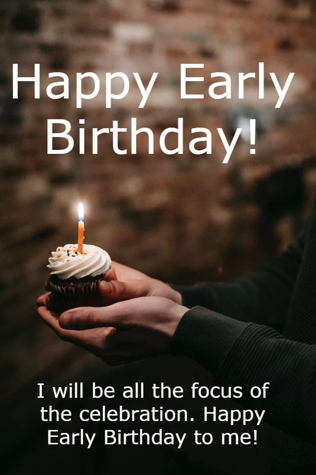 Happy Early Birthday